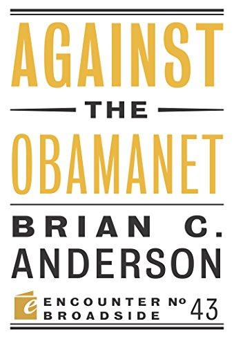 Download Against the Obamanet (Encounter Broadsides) Pdf