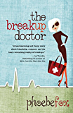 The Breakup Doctor (The Breakup Doctor Series Book 1)