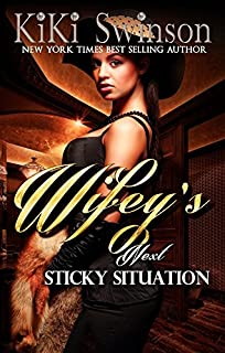 Book Cover: Wifey's Next Sticky Situation