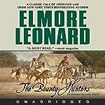The Bounty Hunters   Elmore Leonard