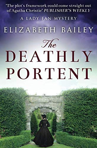 The Deathly Portent (Lady Fan Mystery) by Sapere Books