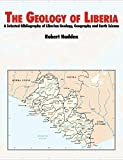 The Geology of Liberia: A Selected Bibliography of Liberian Geology
