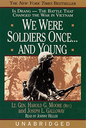 We Were Soldiers Once...and Young: Ia Drang--The Battle That Changed the War in Vietnam by HarperAudio