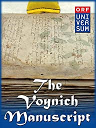 The Voynich Code - The World\'s Most Mysterious Manuscript