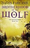 """Brotherhood of the Wolf (Runelords)"" av David Farland"