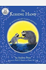 The Kissing Hand 25th Anniversary Edition (The Kissing Hand Series) Hardcover