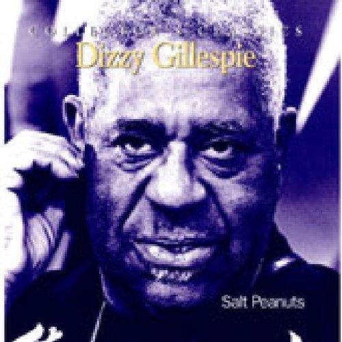 (Salt Peanuts by Dizzy Gillespie (2004-09-14) )