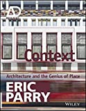 img - for Context (Architectural Design Primer) by Eric Parry (2015-05-01) book / textbook / text book