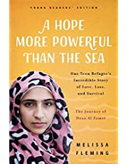 A Hope More Powerful Than the Sea (Young Readers' Edition): The Journey of Doaa Al Zamel: One Teen Refugee's Incredible Story of Love, Loss, and Survival