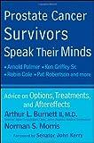 Prostate Cancer Survivors Speak Their Minds, Arthur L. Burnett and Norman Morris, 0470578815
