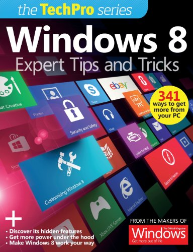 Windows 8: Expert TIps and Tricks