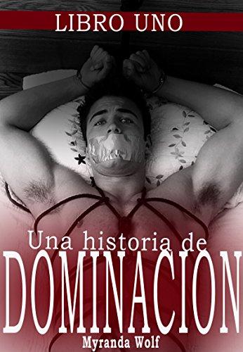 Mi hermoso modelo:Una historia de dominación: (Erotica gay en español) (Una historia de dominacion
