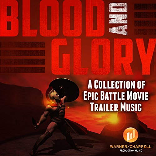 Blood and Glory: A Collection ...