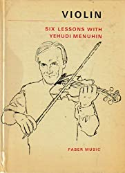 Violin: Six lessons with Yehudi Menuhin