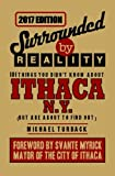 Surrounded By Reality: 101 Things You Didn't Know About Ithaca, NY