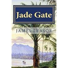 Jade Gate (Robert Gunn Trilogy) (Volume 3)