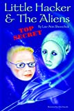 img - for Little Hacker & the Aliens (Front Cover); Hack & the Intruders (Back Cover Sequel) book / textbook / text book
