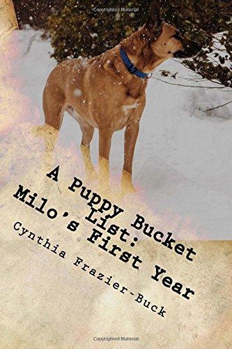 A Puppy Bucket List: Milo's First Year PDF