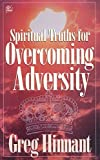img - for Spiritual Truths for Overcoming Adversity book / textbook / text book
