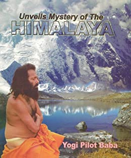 UNVEILS THE MYSTERY OF HIMALAYAS