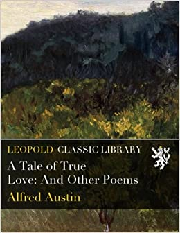 Book A Tale of True Love: And Other Poems