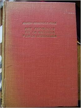 Los españoles en la historia y en la literatura. Dos ensayos: Amazon.es: Menendez Pidal, Ramón: Libros