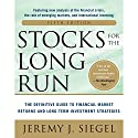 Stocks for the Long Run: The Definitive Guide to Financial Market Returns & Long-Term Investment Strategies Audiobook by Jeremy J. Siegel Narrated by Scott R. Pollak