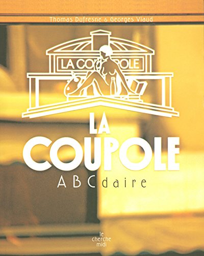ABCdaire de la Coupole en Montparnasse (French Edition)