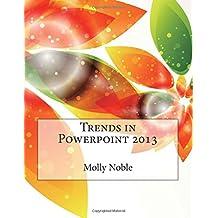 Trends in PowerPoint 2013