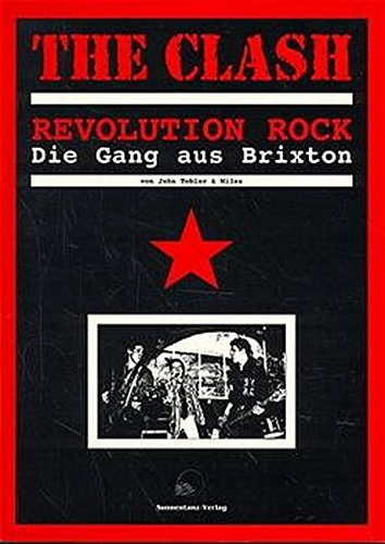 The Clash: Revolution Rock - Die Gang aus Brixton