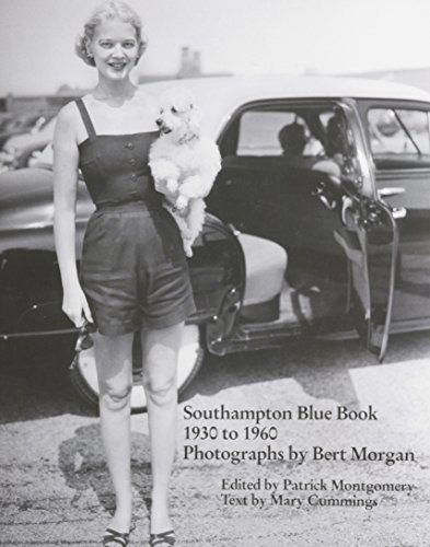 Southampton Blue Book, 1930 to 1960: Photographs By Bert Morgan