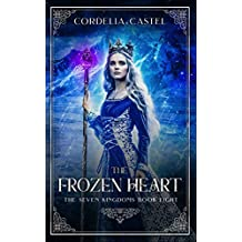 The Frozen Heart (The Seven Kingdoms Book 8)