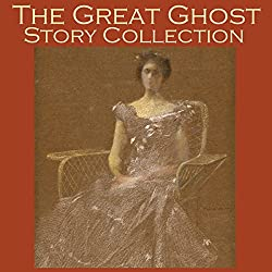 The Great Ghost Story Collection
