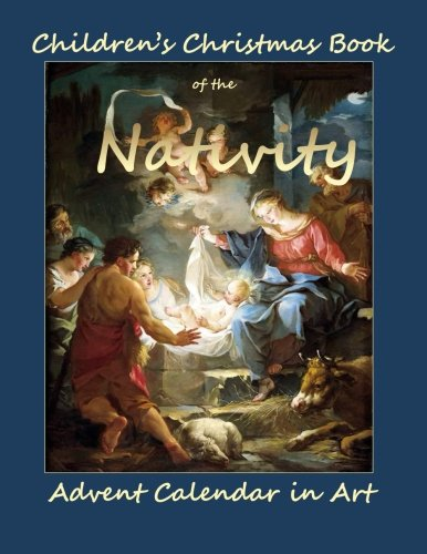- Advent Calendar in Art: Children's Christmas Book of the Nativity;Advent Calendar for Teens in All Departments;Advent Calendar Adults in all ... Calendar Books in All Departments