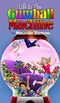 Life In The Gumball Machine by Maureen Bartone ebook deal