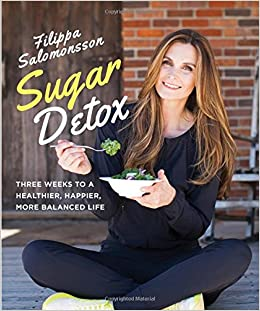 Book Sugar Detox: Three Weeks to a Healthier, Happier, More Balanced Life