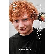 Ed Sheeran: A+ The Unauthorized Biography
