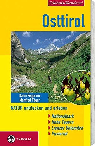 erlebnis-wandern-osttirol-natur-entdecken-und-erleben-nationalpark-hohe-tauern-lienzer-dolomiten-pustertal