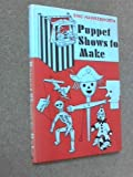 Puppet Shows to Make, Eric Hawkesworth, 0571098363