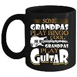 Some Grandpas Play Bingo Coffee Mug, Cool Grandpas Play Guitar Coffee Cup (Coffee Mug 15 Oz - Black)