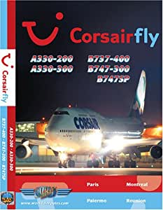 Corsairfly Airbus A330, Boeing 747-300 & Boeing 747SP