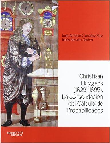 Libros de descarga de audio en inglés gratis Christiaan huygens (1929-1695): la consolidacion del calculo de PDF iBook PDB