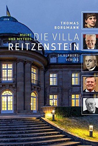 Die Villa Reitzenstein: Macht und Mythos