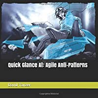 Quick Glance At: Agile Anti-Patterns
