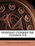 Nordiske Oldskrifter, Nordiske Litteratursamfund, 1146662548