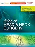 Atlas of Head and Neck Surgery: Expert Consult