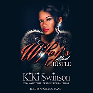 Wifey's Next Hustle Audiobook