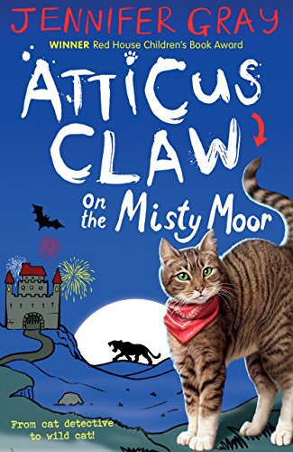Atticus claw on the misty moor atticus claw worlds greatest cat atticus claw on the misty moor atticus claw worlds greatest cat detective book 6 fandeluxe Choice Image