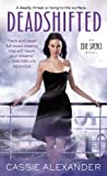 Deadshifted (An Edie Spence Novel Book 4)