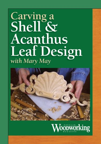 Carve an Acanthus Leaf and Shell by Popular Woodworking